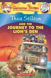 The Journey to the Lion's Den by Thea Stilton