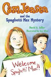The Spaghetti Max Mystery by David A. Adler