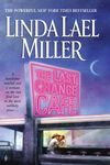 The Last Chance Café by Linda Lael Miller