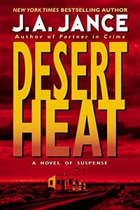 Desert Heat by J. A. Jance