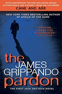 The Pardon by James Grippando