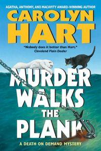 Murder Walks the Plank by Carolyn Hart