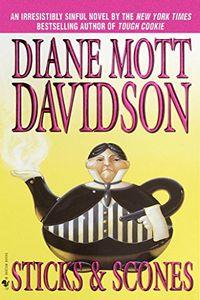 Sticks & Scones by Diane Mott Davidson