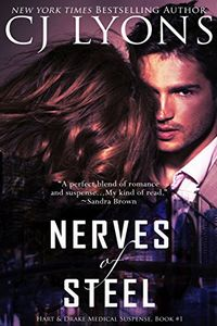 Nerves of Steel by C. J. Lyons
