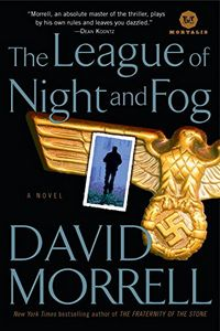 The League of Night and Fog by David Morrell