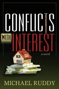 Conflicts with Interest by Michael Ruddy