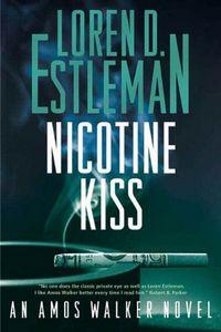 Nicotine Kiss by Loren D. Estleman