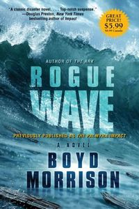 Rogue Wave by Boyd Morrison
