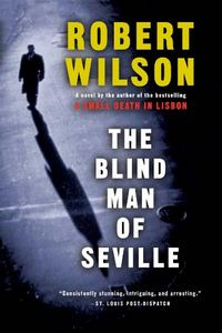 The Blind Man of Seville by Robert Wilson