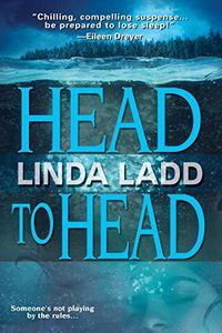 Head to Head by Linda Ladd