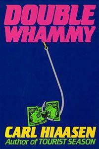 Double Whammy by Carl Hiassen