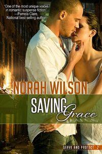 Saving Grace by Norah Wilson