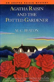 Agatha Raisin and the Potted Gardener by M. C. Beaton