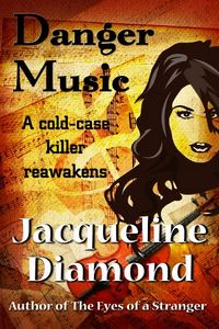 Danger Music by Jacqueline Diamond