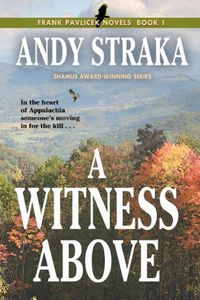 A Witness Above by Andy Straka