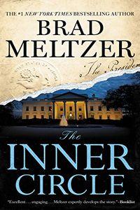 The Inner Circle by Brad Meltzer