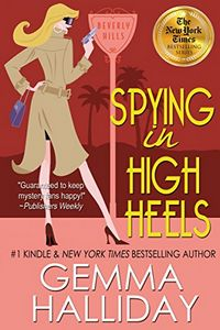 Spying in High Heels by Gemma Halliday