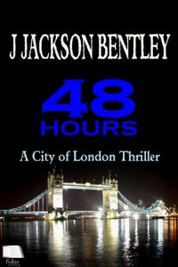 48 Hours by J. Jackson Bentley