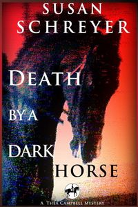 Death by a Dark Horse by Susan Schreyer
