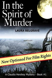 In the Spirit of Murder by Laura Belgrave