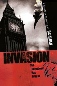 Invasion by D. C. Alden
