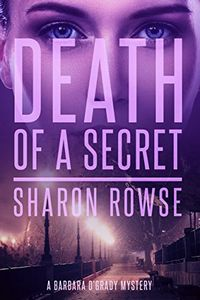 Death of a Secret by Sharon Rowse