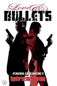Love & Bullets by Percival Constantine