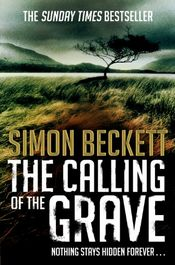 The Calling of the Grave by Simon Beckett