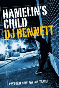 Hamelin's Child by D. J. Bennett