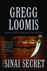 The Sinai Secret by Gregg Loomis