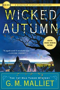 Wicked Autumn by G. M. Malliet