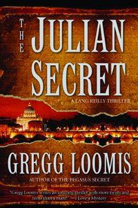 The Julian Secret by Gregg Loomis