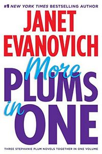 More Plums in One by Janet Evanovich