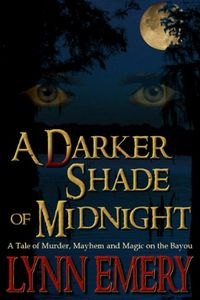 A Darker Shade of Midnight by Lynn Emery