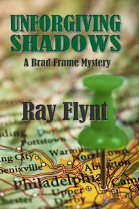 Unforgiving Shadows by Ray Flynt
