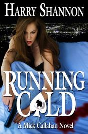 Running Cold by Harry Shannon