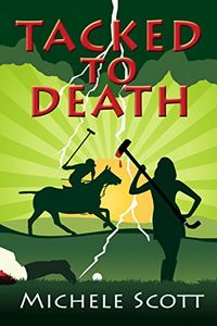 Tacked To Death by Michele Scott