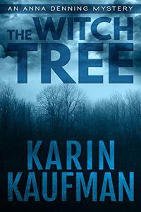 The Witch Tree by Karin Kaufman