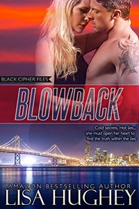Blowback by Lisa Hughey