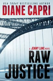 Raw Justice by Diane Capri