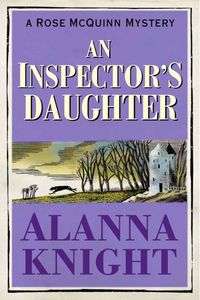 The Inspector's Daughter by Alanna Knight