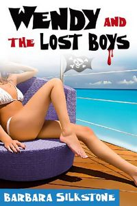 Wendy and the Lost Boys by Barbara Silkstone