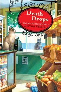 Death Drops by Chrystle Fiedler