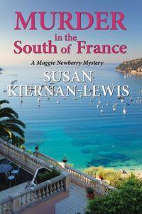 Murder in the South of France by Susan Kiernan-Lewis