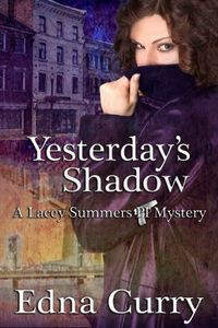 Yesterday's Shadow by Edna Curry