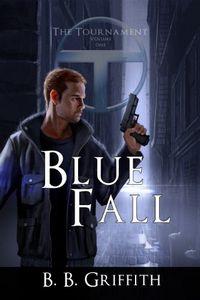 Blue Fall by B. B. Griffith