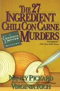 The 27-Ingredient Chili Con Carne Murders by Nancy Pickard