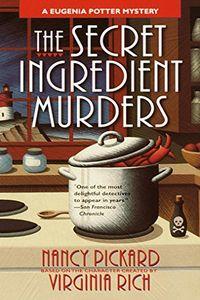 The Secret Ingredient Murders by Nancy Pickard