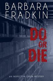 Do or Die by Barbara Fradkin