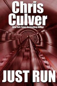 Just Run by Chris Culver